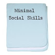 Minimal Social Skills Infant Blanket