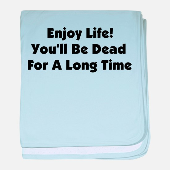 Enjoy Life! Infant Blanket