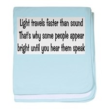 Light Travels Faster Infant Blanket
