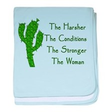 Harsh Conditions Strong Woman baby blanket
