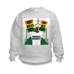 GOD HATES HATE Sweatshirt