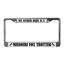 My Other Ride Missouri Fox Trotter License Frame