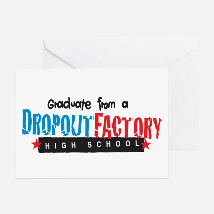 Dropout Factory High School Greeting Card