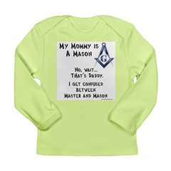 Master Mom Long Sleeve Infant T-Shirt
