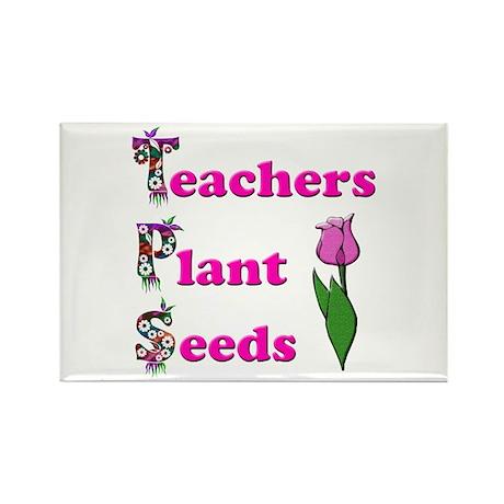 Teachers plant seeds pink Magnets