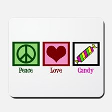 Peace Love Candy Mousepad