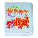 Most Amazing Sister Infant Blanket