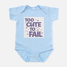 Too Cute to Fail Infant Bodysuit