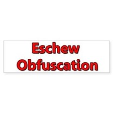 Eschew Obfuscation Car Car Sticker