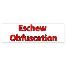 Eschew Obfuscation Car Sticker