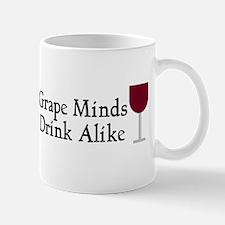 Grape Minds Think Alive Wine Mug