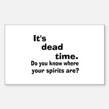 Paranormal Dead Time Decal