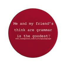 """Goodest Grammar 3.5"""" Button"""