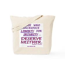 Liberty vrs. Security Tote Bag