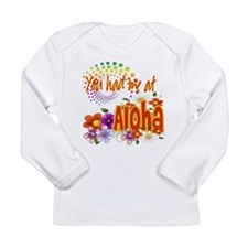 You Had Me At Aloha Long Sleeve Infant T-Shirt