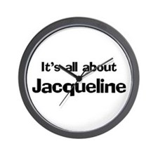It's all about Jacqueline Wall Clock