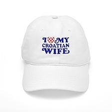 I Love My Croatian Wife Baseball Cap