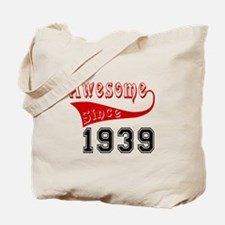 Awesome Since 1939 Birthday Designs Tote Bag