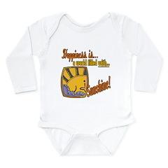 Happiness is Sunshine Long Sleeve Infant Bodysuit