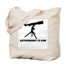 Astronomy is fun Tote Bag