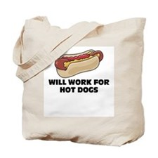 Will Work for Hotdogs Tote Bag