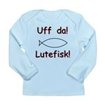 Uff da! Lutefisk Long Sleeve Infant T-Shirt