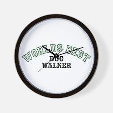Worlds Best Dog Walker Wall Clock