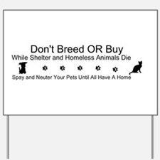 Cute Animal welfare Yard Sign