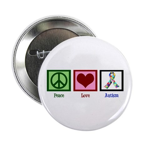 "Peace Love Autism 2.25"" Button"
