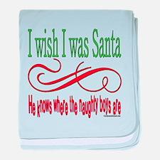 I Wish I Was Santa Claus Infant Blanket