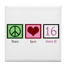 Peace Love Sweet 16 Tile Coaster