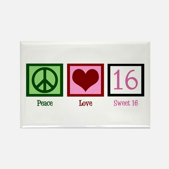 Peace Love Sweet 16 Rectangle Magnet
