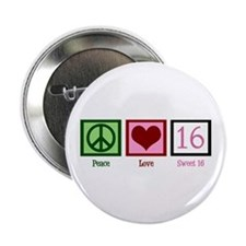 """Peace Love Sweet 16 2.25"""" Button"""