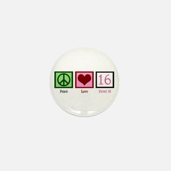 Peace Love Sweet 16 Mini Button