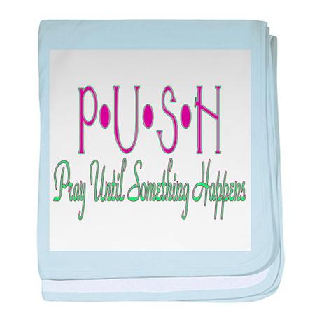 PUSH Infant Blanket
