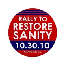 """Rally To Restore Sanity 3.5"""" Button"""