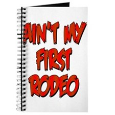 Aint My First Rodeo Journal