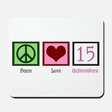 Peace Love Fifteen Mousepad