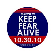 """March To Keep Fear Alive 3.5"""" Button"""