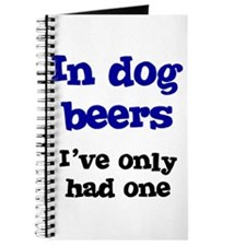 In Dog Beers I've Only Had On Journal