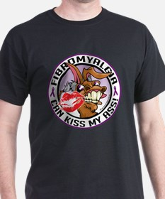 Fibromyalgia Can Kiss My Ass T-Shirt