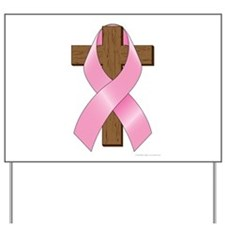 Pink Ribbon and Cross Yard Sign