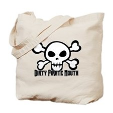 Dirty Pirate Mouth Tote Bag