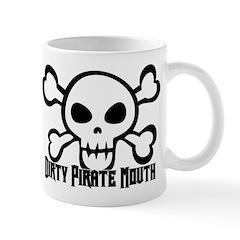 Dirty Pirate Mouth Mug