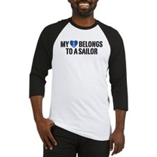 My Heart Belongs To A Sailor Baseball Jersey