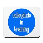 VolleyDude/Chick in Training Mousepad