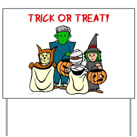 Trick or Treaters Yard Sign