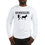 Snowmobiling Kicks Donkey Long Sleeve T-Shirt