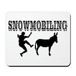 Snowmobiling Kicks Donkey Mousepad