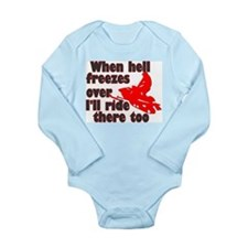 Hell Freezes Over Long Sleeve Infant Bodysuit